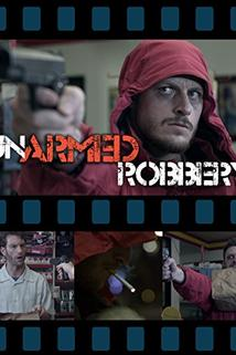 Un-Armed Robbery