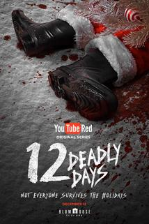 12 Deadly Days ()  - 12 Deadly Days ()