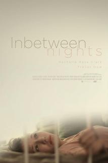 Inbetween Nights