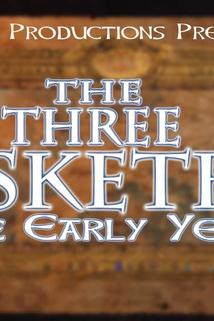The 3 Musketeers-The Early Years