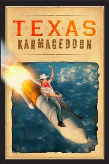 Texas Karmageddon