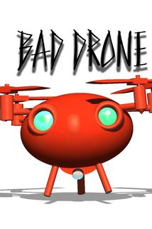 Bad Drone Show