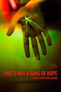 This Is Not a Song of Hope