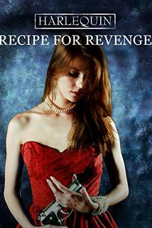 Návod k pomstě  - Recipe for Revenge