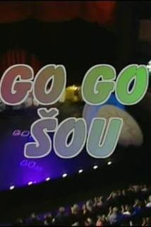 GO - GO šou  - GO - GO šou