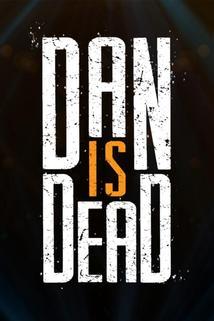 Dan Is Dead
