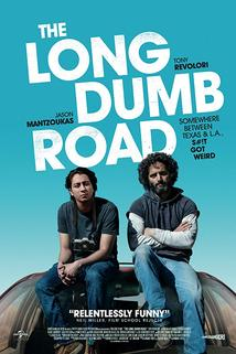 Long Dumb Road, The