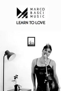 Marco Basci: Learn to Love