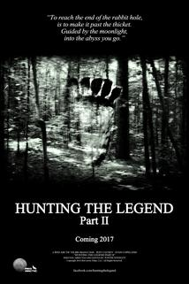 Hunting the Legend Part II