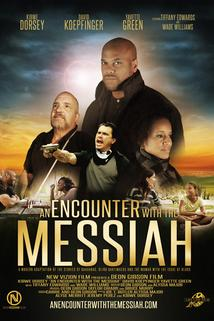 An Encounter with the Messiah  - An Encounter with the Messiah