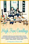 High Five Goodbye