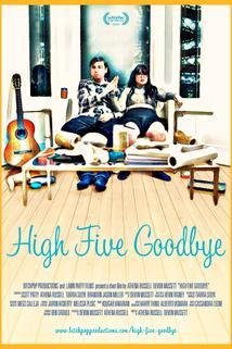 High Five Goodbye  - High Five Goodbye