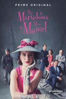 Marvelous Mrs. Maisel, The  - Marvelous Mrs. Maisel, The