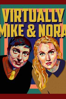 Virtually Mike and Nora  - Virtually Mike and Nora