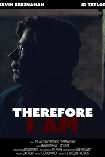 Therefore I Am  - Therefore I Am