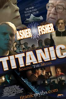 Titanic: Sinking the Myths