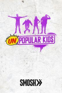 Unpopular Kids ()