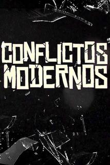 Conflictos modernos  - Conflictos modernos