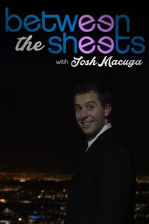 Between the Sheets with Josh Macuga ()