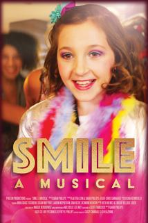 Smile: A Musical  - Smile: A Musical