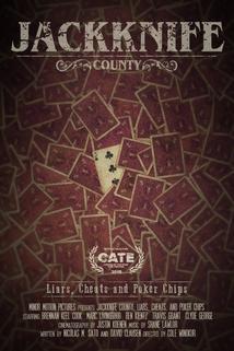 Jackknife County: Liars, Cheats and Poker Chips