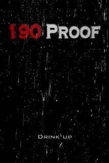 190 Proof  - 190 Proof