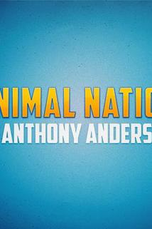 Animal Nation with Anthony Anderson  - Animal Nation with Anthony Anderson