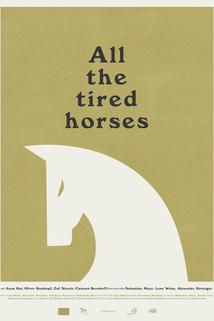 All the Tired Horses