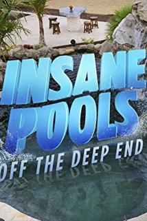 Insane Pools Off the Deep End  - Insane Pools Off the Deep End