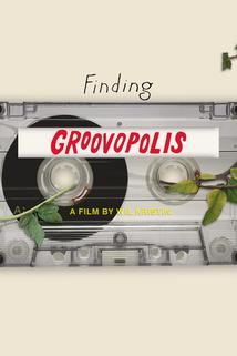 Finding Groovopolis