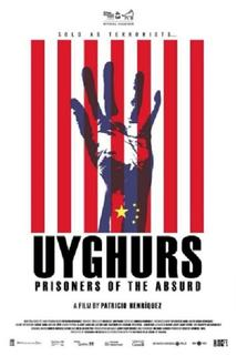 Uyghurs: Prisoners of the Absurd