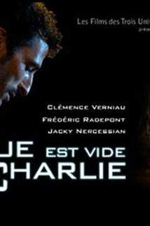 La rue est vide pour Charlie