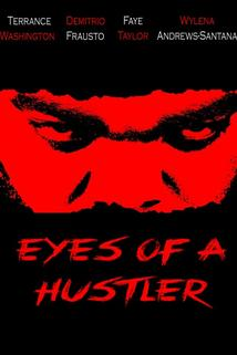 Eyes of a Hustler