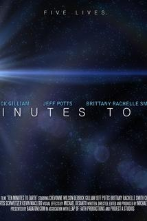 Ten Minutes to Earth