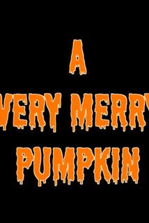 A Very Merry Pumpkin  - A Very Merry Pumpkin