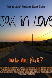 Jax in Love  - Jax in Love
