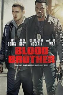 Blood Brother  - Blood Brother