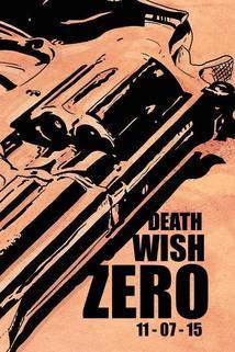 Death Wish: Zero