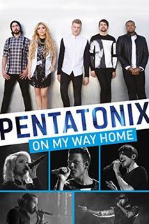 Pentatonix: On My Way Home