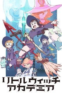 Little Witch Academia  - Little Witch Academia