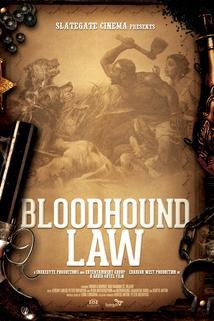 Bloodhound Law ()