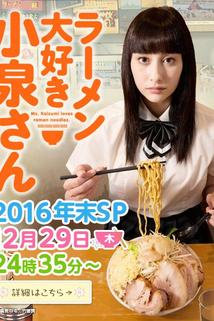 Ramen Daisuki Koizumi-san Year-end Special  - Ramen Daisuki Koizumi-san Year-end Special