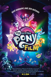 Plakát k filmu: My Little Pony Film