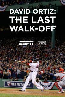David Ortiz: The Last Walk Off
