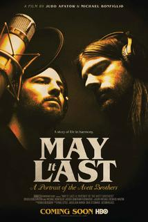 May It Last: A Portrait of the Avett Brothers  - May It Last: A Portrait of the Avett Brothers