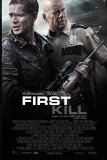 Z lovce kořistí  - First Kill