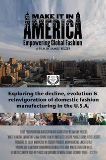 Make It in America: Empowering Global Fashion