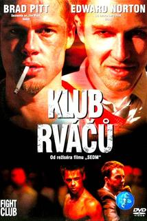 Klub rváčů  - Fight Club