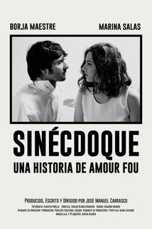 Sinécdoque: Una historia de amour fou