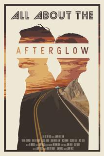 All About the Afterglow ()